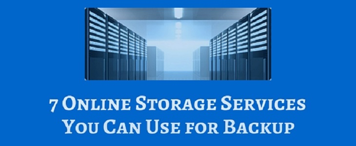 7 Online Storage Services You Can Use for
